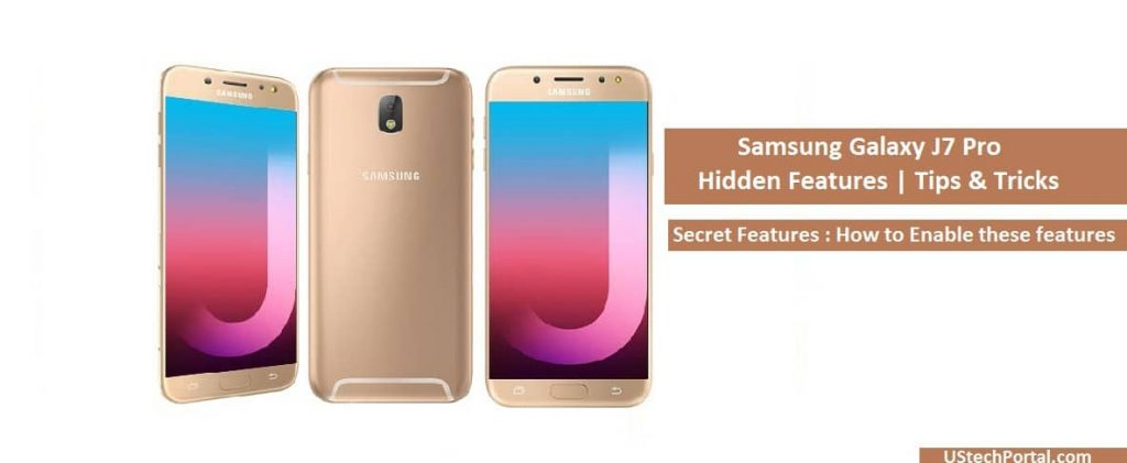 Samsung Galaxy J7 Pro Hidden Features, Tips , Tricks, UI features