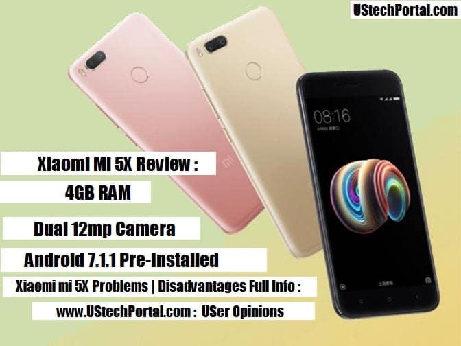 Xiaomi Mi 5X Review : Advantages, Disadvantages, Problems