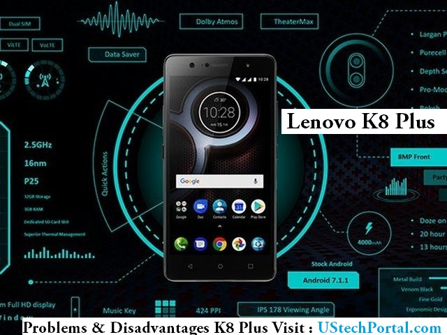 Lenovo K8 Plus Review Advantages Disadvantages Problems Pros and cons