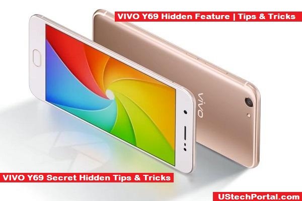 Vivo y69 hidden features tips and tricks