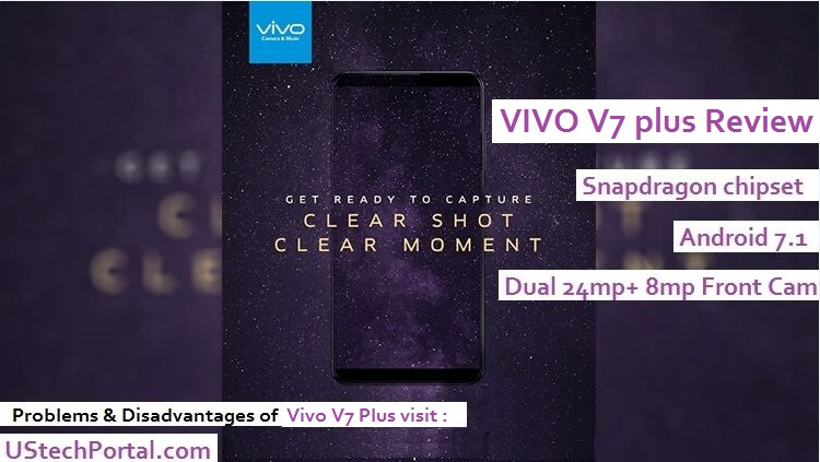 vivo v7 plus review-advantages-disadvantages-problems