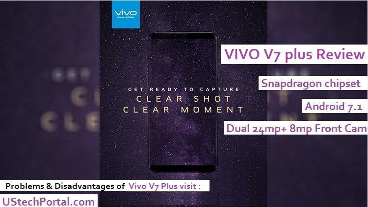 Vivo V7 Plus Review : Advantages, Disadvantages, Problems, Pros and Cons