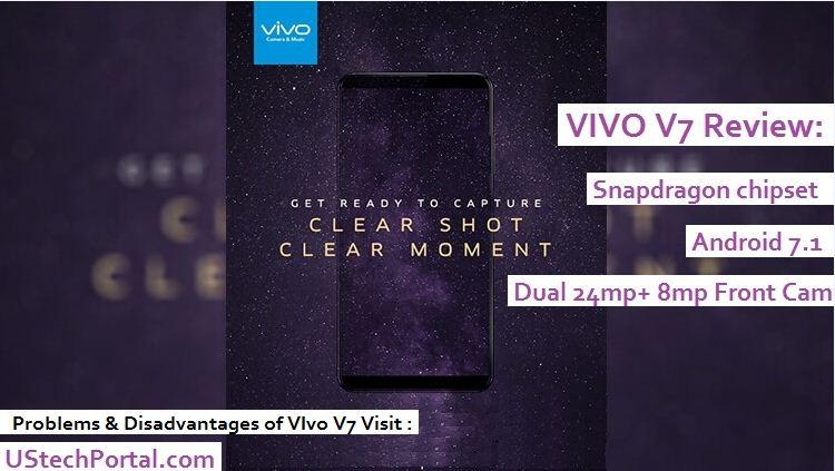 Vivo V7 Review : Advantages, Disadvantages, Problems, Pros and cons