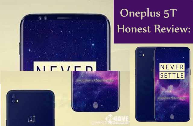 OnePlus 5T Honest Review : Advantages | Disadvantages | Problems | Pros-Cons