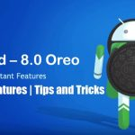 android-8-oreo-hidden-features-tips-tricks
