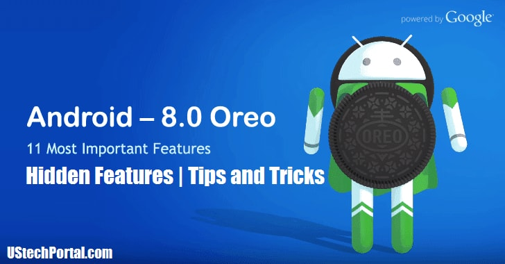 Android 8.0 Orea Hidden Features | Tips and Tricks | Secret Features
