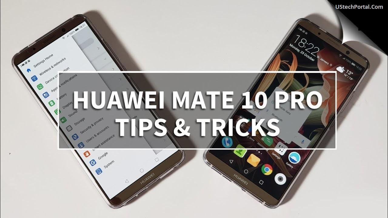 huawei-mate-10-pro-hidden-features-tips-tricks-secret-features