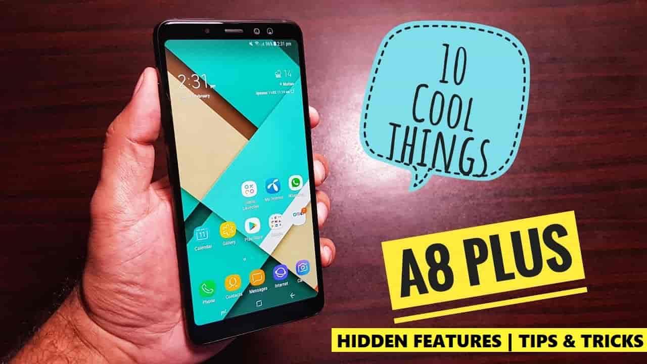 Samsung Galaxy A8 Plus Hidden Features   Tips and Tricks   Settings Explain