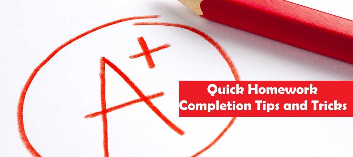 Quick Homework Completion Tips & Tricks