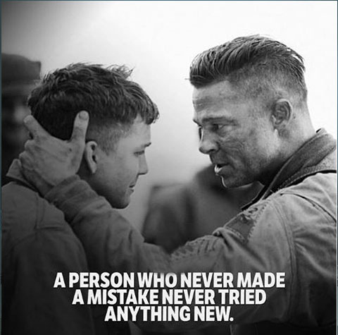A Person Who Never Made, A Mistake Never Tried Anything New