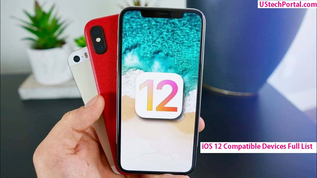 ios 12 Compatible Devices Full List