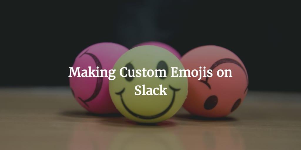 custom emoji on slack