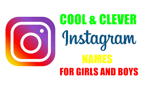 Best Instagram Names to Get Followers for Boys and Girl 2019