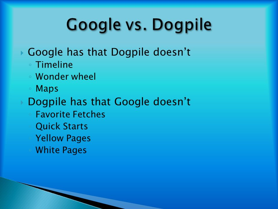 Google and Dogpile