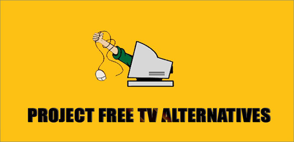 Projectfreetv Alternatives