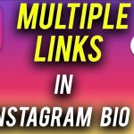How to Add More Than One Link in Instagram Bio : Step by Step
