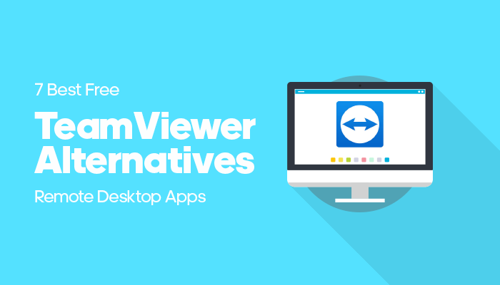 Teamviewer Alternatives: Top Teamviewer Alternatives For Remote Desktop