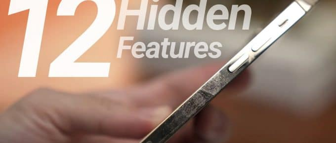 iPhone 12 hidden features, tips and tricks