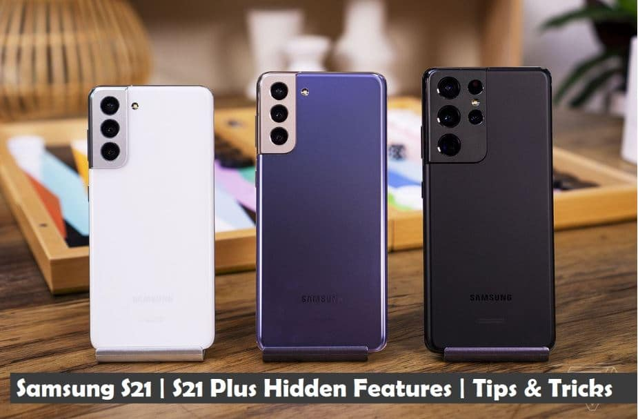 Samsung S21 and S21 Plus Hidden Features | Tips and Tricks