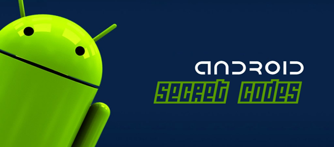 Top 14 Android Secret Codes and Hacks | Secret Tips and Tricks