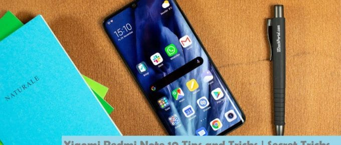 Xiaomi Redmi Note 10 Hidden Features and Tips and Tricks