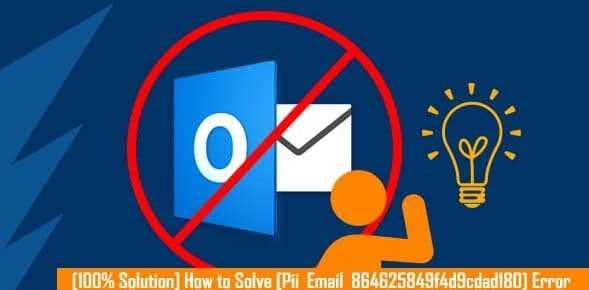 [100% Solution] How to Solve [Pii_Email_864625849f4d9cdad180] Error