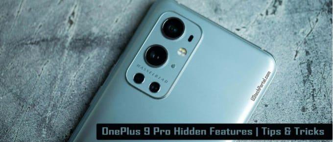 Oneplus 9 pro-hidden-features-tips-tricks