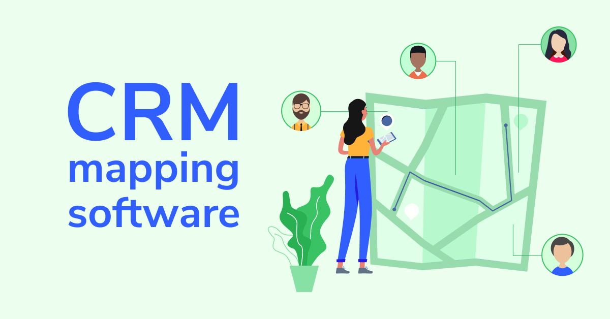 The Definition of CRM Mapping Software