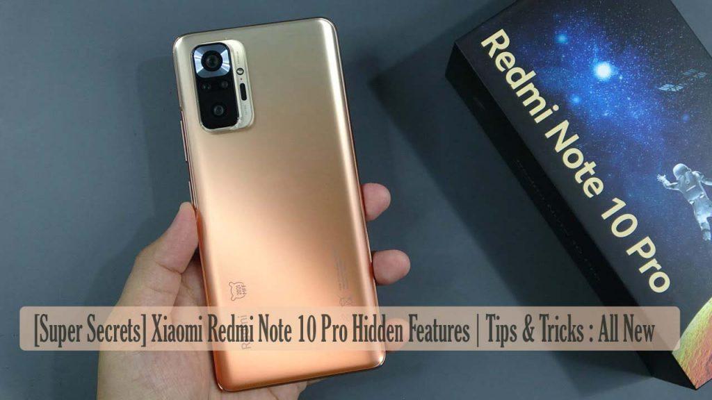 [Super Secrets] Xiaomi Redmi Note 10 Pro Hidden Features | Tips & Tricks : All New