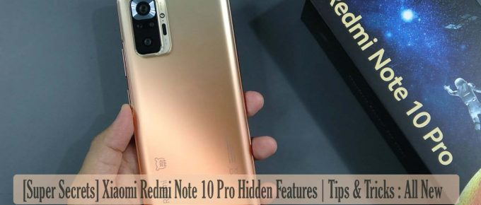 [Super Secrets] Xiaomi Redmi Note 10 Pro Hidden Features | Tips & Tricks : All New