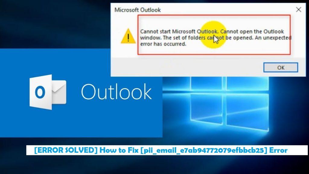 [ERROR SOLVED] How to Fix [pii_email_e7ab94772079efbbcb25] Error