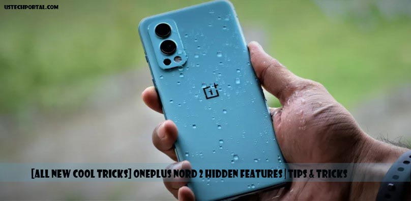 [All New Cool Tricks] Oneplus Nord 2 Hidden Features   Tips & Tricks