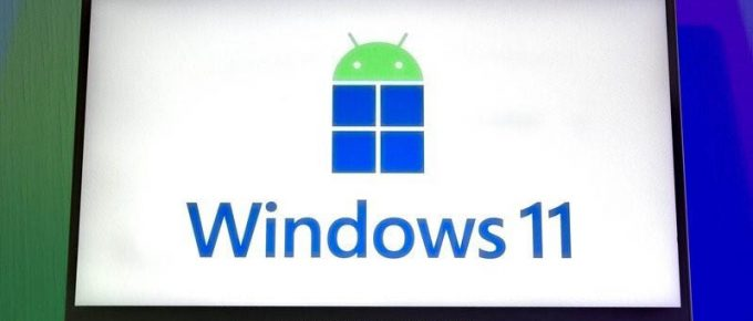 Android Apps are Working on Latest Windows 11