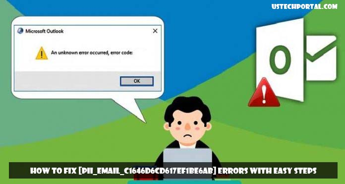 How to Fix [Pii_email_c1646d6cd617ef1be6ab] Errors with Easy Steps