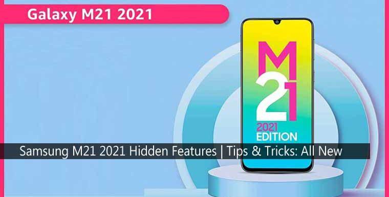 Samsung M21 2021 Hidden Features | Tips & Tricks: All New