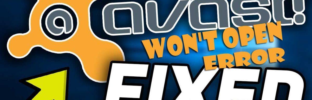[SOLUTION] How to Fix Avast Won't Open Error : Full Tutorial