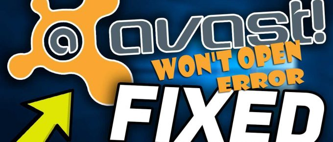 How to Fix Avast Won't Open