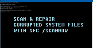 Use SFC to Scan for Missing or Corrupt System Files
